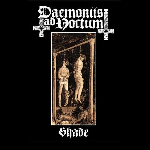 Daemoniis Ad Noctum-Shade