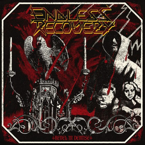 Endless Recovery-Revel In Demise