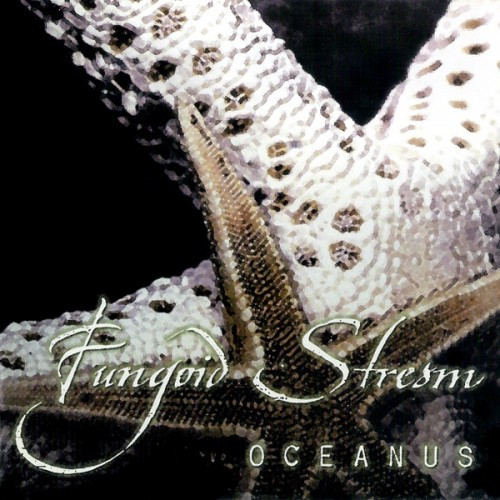 Fungoid Stream-Oceanus