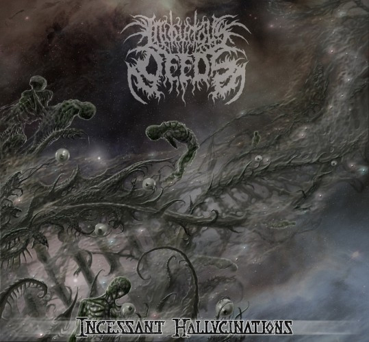 Iniquitous Deeds-Incessant Hallucinations