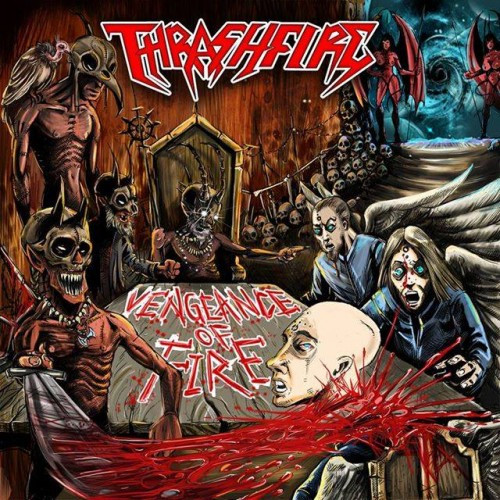 Thrashfire-Vengeance of Fire