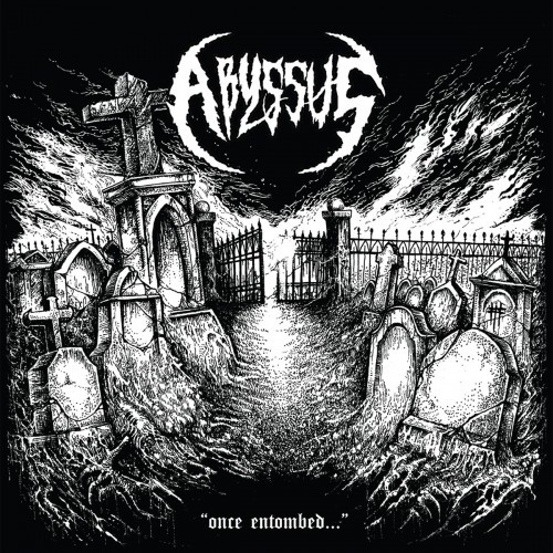 Abyssus-once entombed