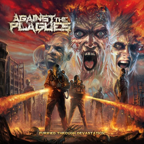 Against the Plagues-Purified Through Devastation