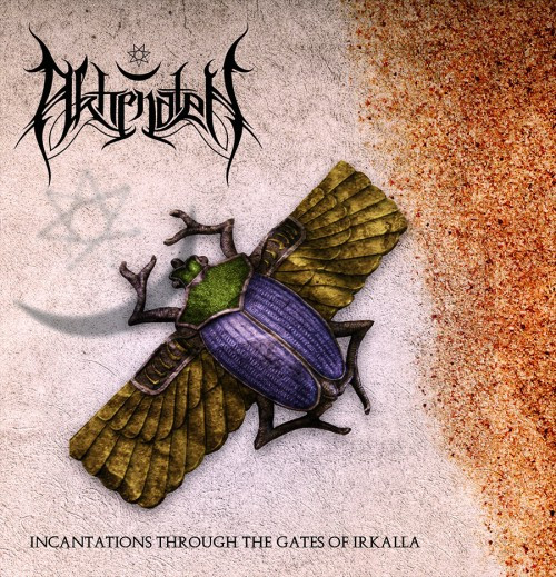 Akhenaten - Incantations Through the Gates of Irkalla