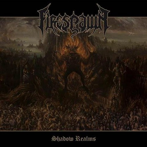 Firespawn-Shadow Realms