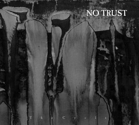 No Trust-The Cycle