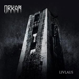 Orkan – Livlaus