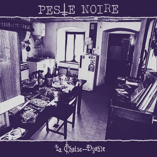Peste Noire-La Chaise Dyable