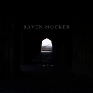 Raven Mocker-Livid Flame