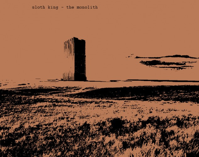 Sloth King-The Monolith