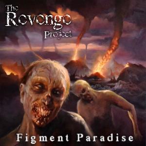 The Revenge Project-Figment Paradise