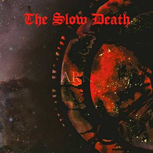 The Slow Death-Ark