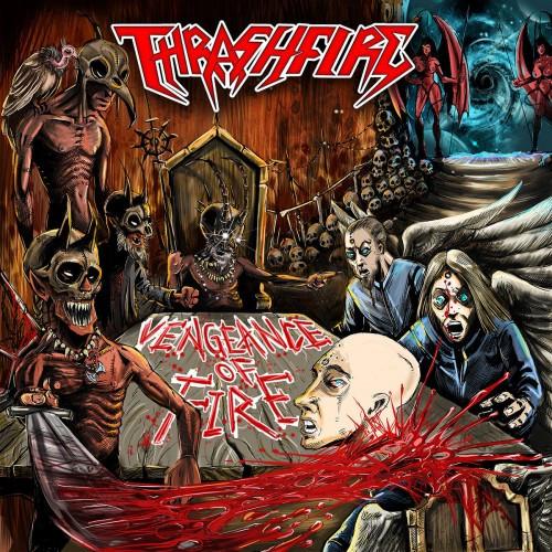 Thrashfire-Vengeance of Fire