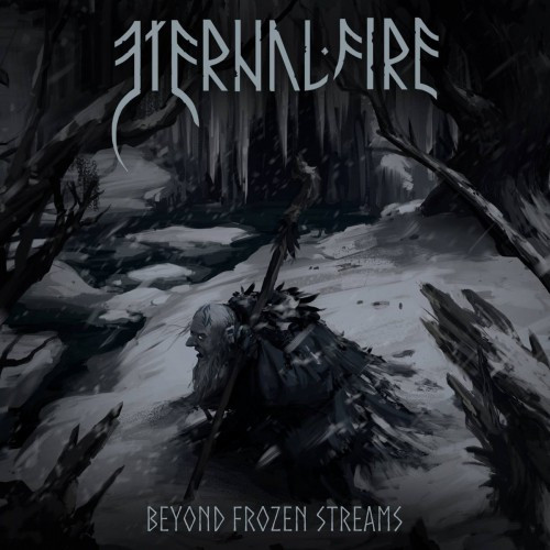 Eternal Fire-Beyond Frozen Streams