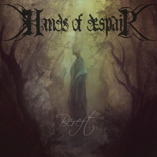 Hands of Despair-Bereft
