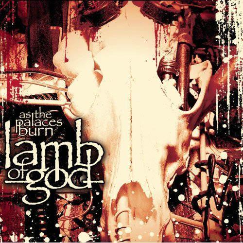 Lamb of God-As the Palaces Burn