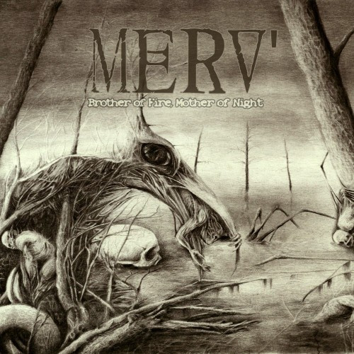 MERV-Brother of Fire