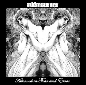 Midmourner - Adorned In Fear & Error