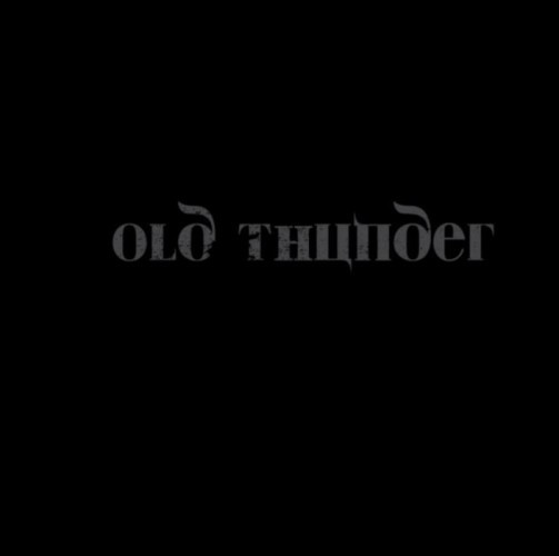 Old Thunder-Oncoming Storm