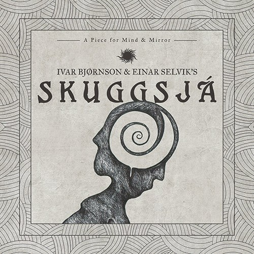 Skuggsja-A Piece For Mind and Mirror