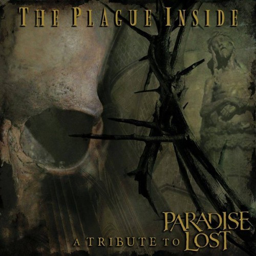 The Plague Inside-A Tribute to Paradise Lost