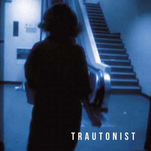 Trautonist album cover