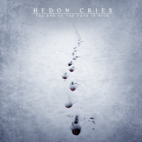 Hedon Cries-The End of the Path Is Nigh