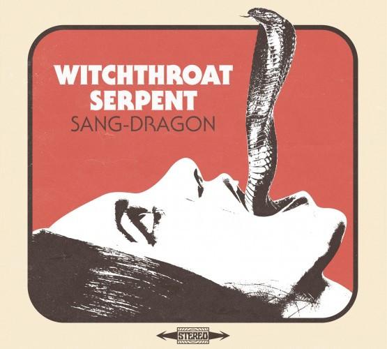 ¿Qué música estás escuchando? - Página 2 Witchthroat-Serpent-Sang-Dragon-e1456406361202