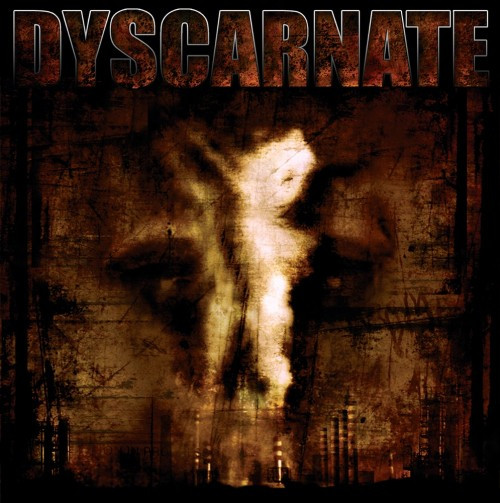 Dyscarnate-ANNIHILATE TO LIBERATE