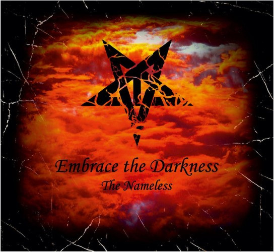Embrace the Darkness-The Nameless
