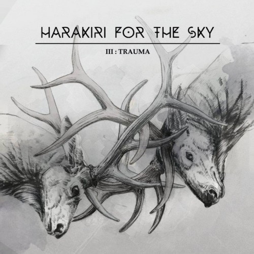 Harakiri For the Sky-III Trauma