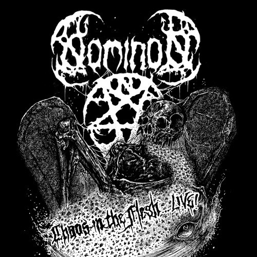 Nominon-Chaos In the Flesh Live