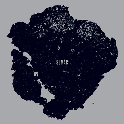 Sumac-What One Becomes