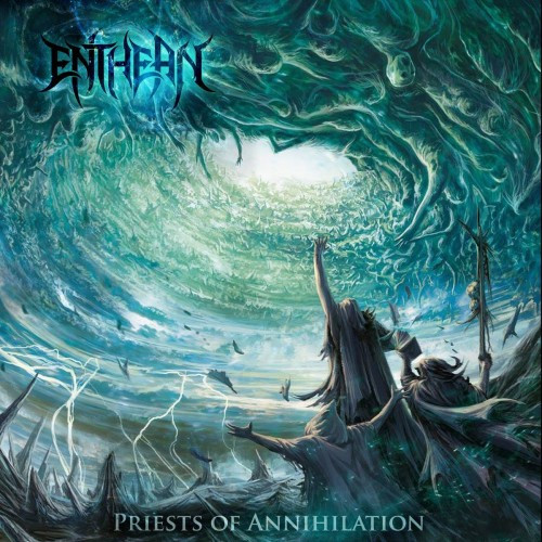Enthean- Priests Of Annihilation