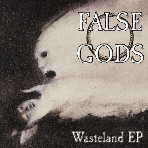 False Gods-Wasteland EP