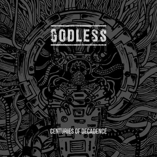 Godless - Centuries of Decadence (Death Metal) - cover