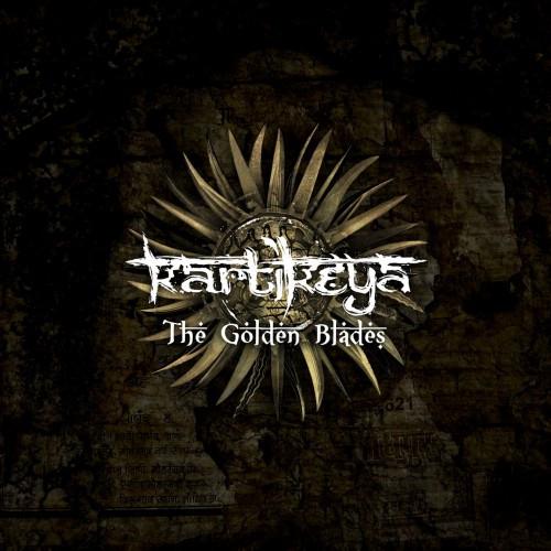 Kartikeya-The Golden Blades