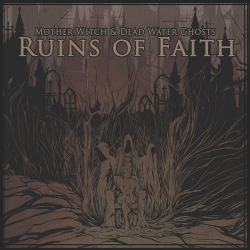 Mother Witch & Dead Water Ghosts-Ruins.jpg