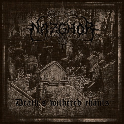 Nazghor-Deaths Withered Chant