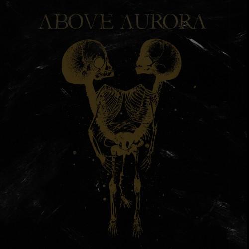 Above Aurora-Onwards Desolation