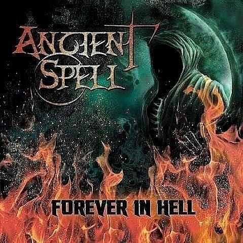 Ancient Spell-Forever In Hell