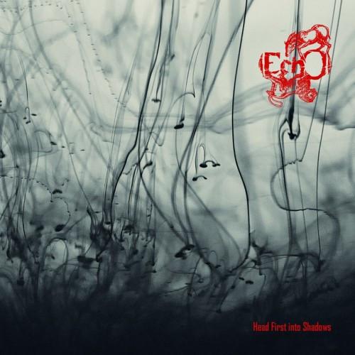 EchO-Head First into Shadows