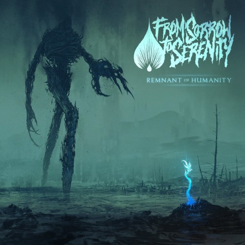 From Sorrow To Eternity- Remnant of Humanity
