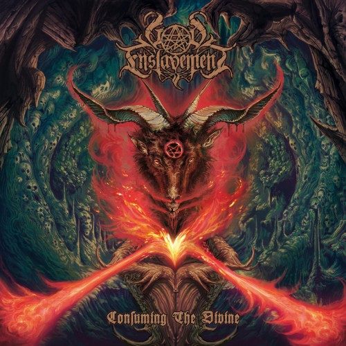 God Enslavement-Consuming the Divine