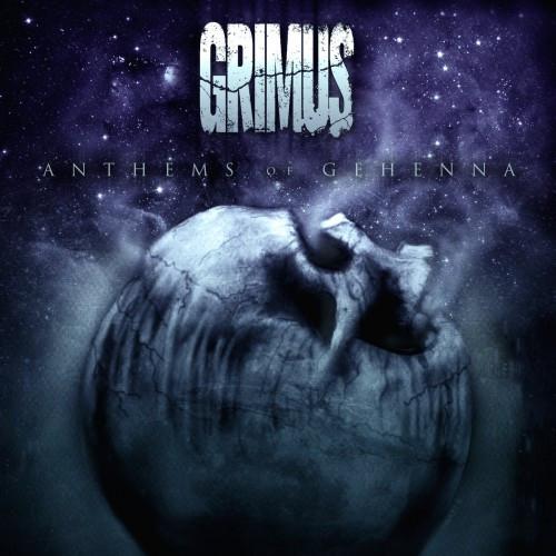 Grimus-Anthems of gehenna