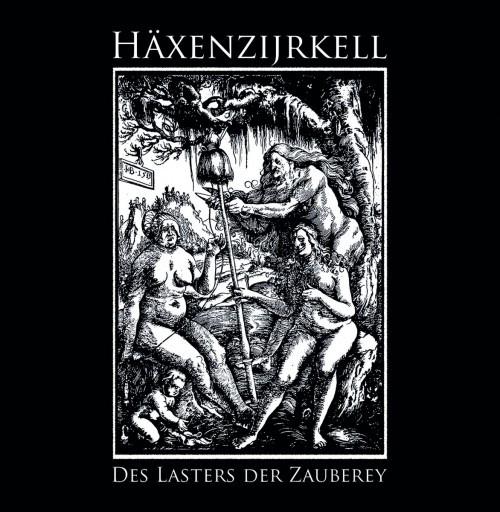Haxenzijrkell-Des Lasters Der Zauberey
