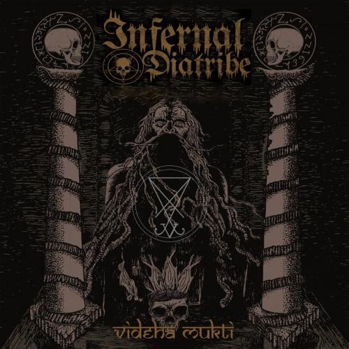 Infernal Diatribe-Videha Mukti