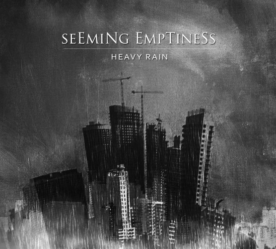 Seeming Emptiness-Heavy Rain