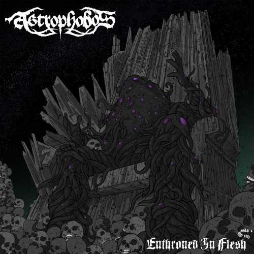 Astrophobos-Enthroned in Flesh