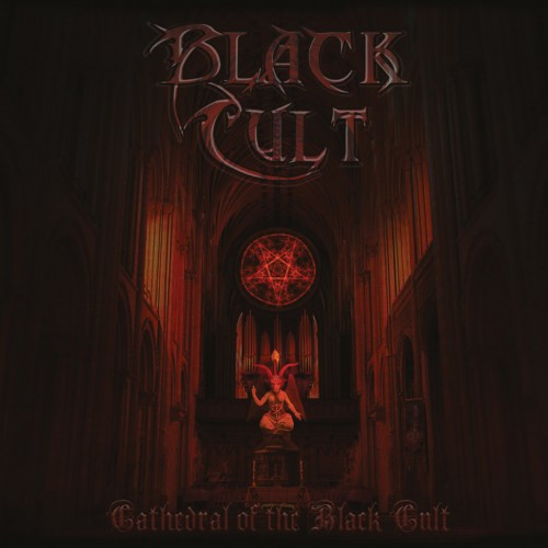 BLACK CULT-Cathedral Of The Black Cult